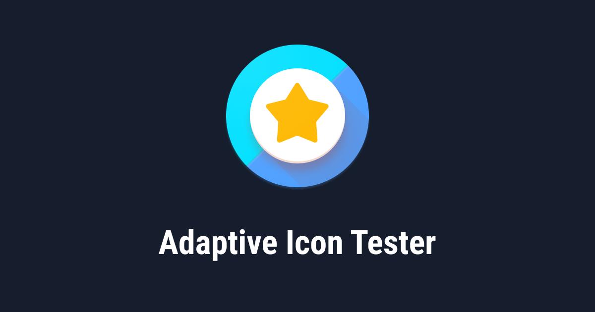 Adaptive Icon Tester site cover image